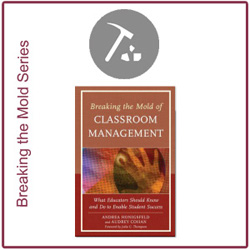Breaking the Mold of Classroom Management