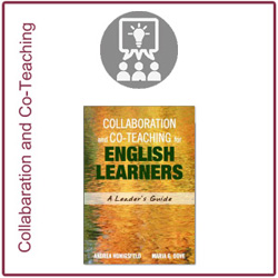 Collaboration and Coteaching for English Learners: A Leader's Guide