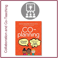 Co-Planning: Five Essential Practices to Integrate Curriculum and Instruction for English Learners