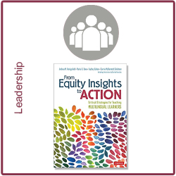 From Equity Insights to Action: Critical Strategies for Teaching Multilingual Learners